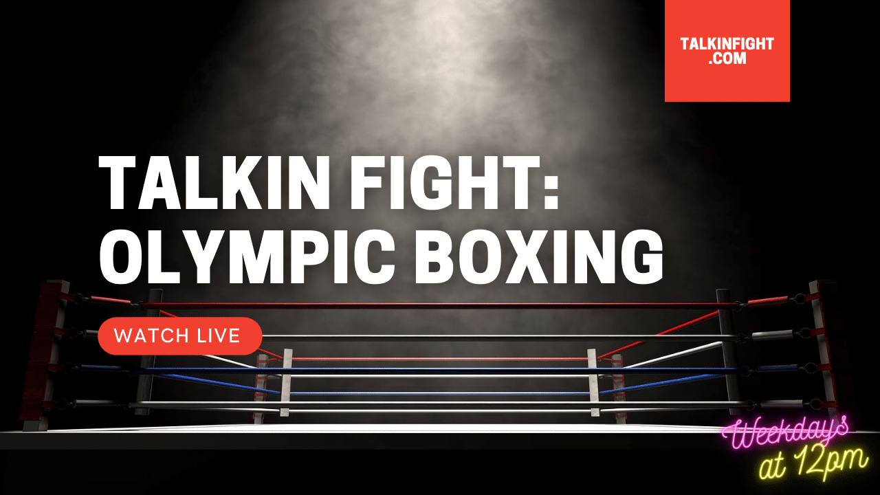30 Days: Boxing in Tokyo Games 2021 | Olympic Update | Talkin' Fight