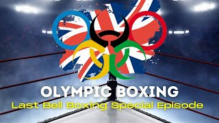 Last Bell on Team GB at 2020 Olympics   Special Episode   Talkin' Fight
