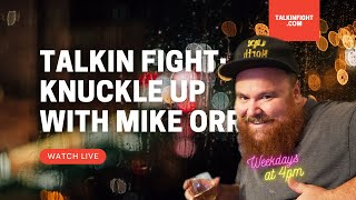 Ramiro Cesena | Knuckle Up with Mike Orr | Talkin Fight