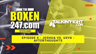 Joshua vs. Usyk –  Afterthoughts   Boxen247 with Kristian   Talkin Fight