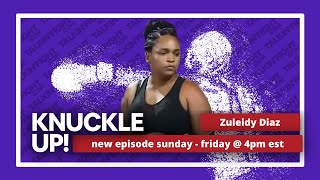 Zuleidy Diaz   Knuckle Up with Mike Orr   Talkin Fight