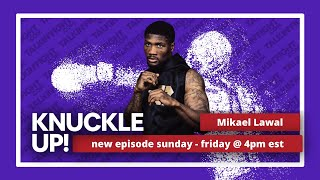 Mikael Lawal | Knuckle Up with Mike Orr | Talkin Fight