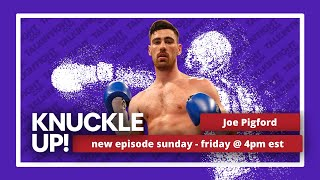 Joe Pigford   Knuckle Up with Mike Orr   Talkin Fight