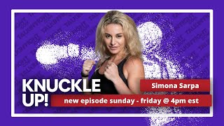 Simona Sarpa | Knuckle Up with Mike Orr | Talkin Fight