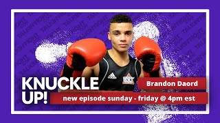 Brandon Daord | Knuckle Up with Mike Orr | Talkin Fight